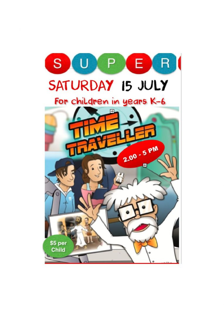Super Saturday 15 July 2017 from 2-5pm at St George's Anglican Church